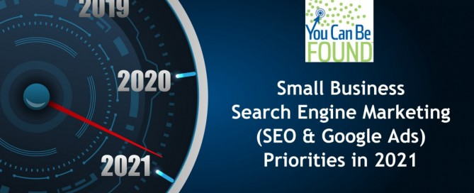 2021 Small Business SEO and Google Ads Priorities