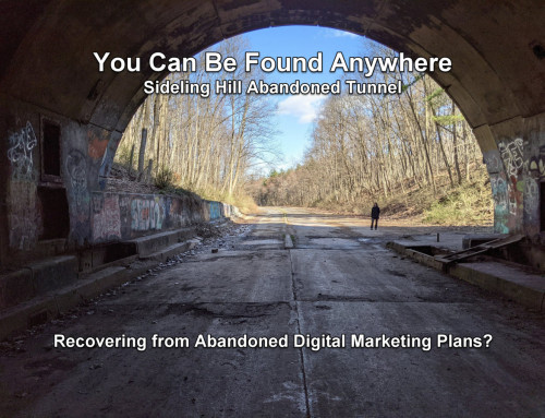 Abandoned Digital Marketing Plans – You Can Be Found Anywhere Pennsylvania