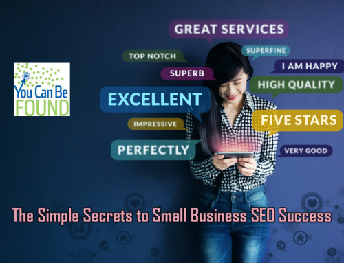 Some Simple Secrets to Small Business SEO Success