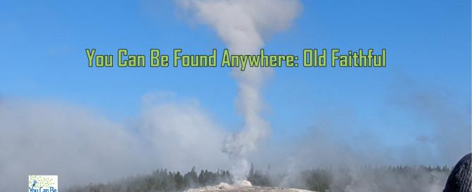 YCBF Anywhere Old Faithful